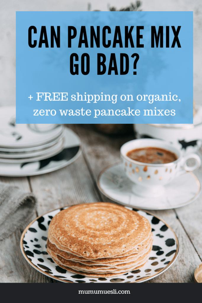 Does Pancake Mix Go Bad