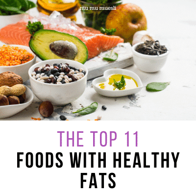 Best Foods with Healthy Fats