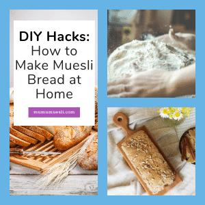 DIY Muesli Bread Recipe at Home